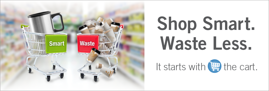 Shop Smart. Waste Less. It starts with the cart.