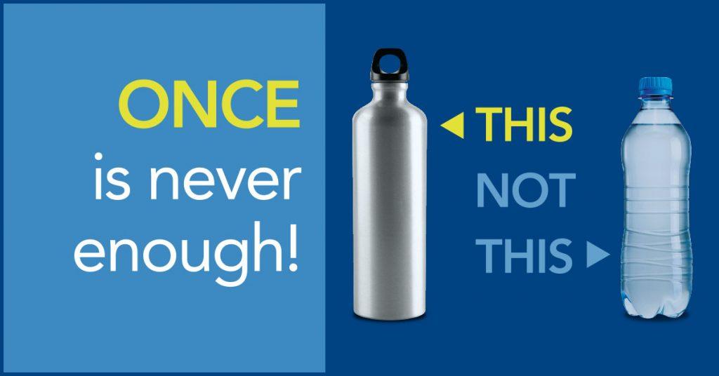 choose reusable bottles